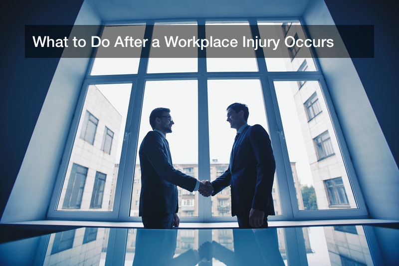 What to Do After a Workplace Injury Occurs