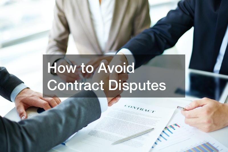 How to Avoid Contract Disputes
